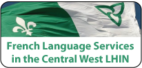 Button to French Language Services page on Central West LHIN website